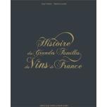Raamat Histoire des Grandes Familles des Vins de France